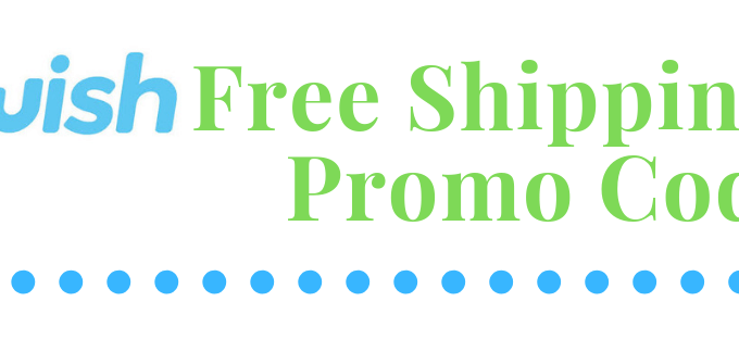 Wish Free Shipping Promo Code 820 x 312 image with original blue wish app logo and rest of the text is bright green with blue dots underneatch