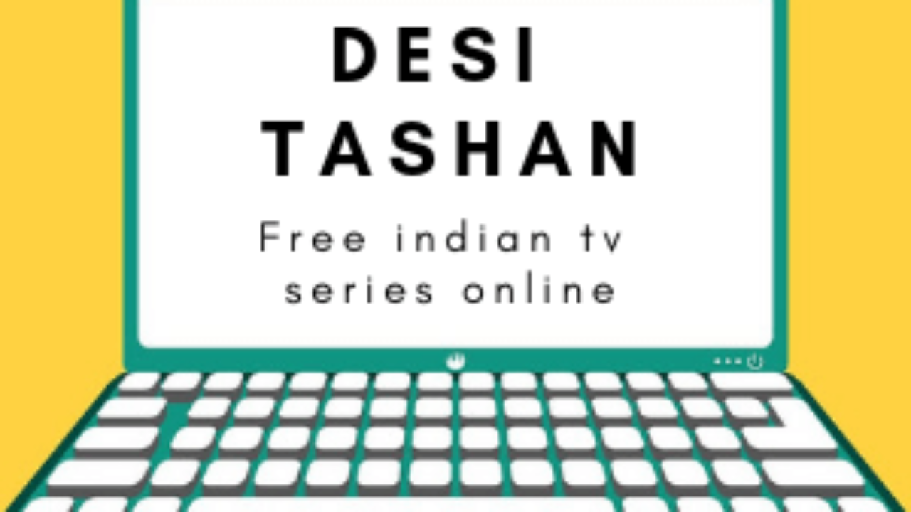 Desi Tashan All Indian Tv Series To Watch Online For Free
