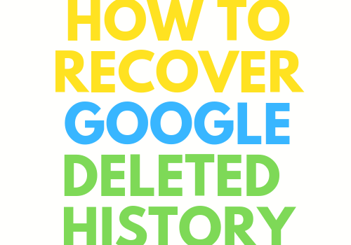 "This 500 x 500 px png image consist of five different colors. WHite, yellow, blue, green, and red. White color is four backgrounds, and red, yellow, blue, and green colors are used for text, which should remind users of the logo of google chrome. The main text of this photo:""How to recover google deleted history."""