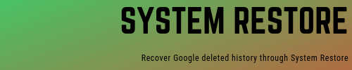 You can recover google deleted history thought system restore application, which is available in windows computers. The similar app probably is available for mac books, but this tutorial is for Windows Operation System users.