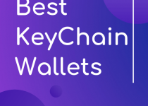 Keychain wallet buying guide. Learn what the differences between them are and which ones are worth the money and which not, why to spend over 100$, when it doesn't have RFID blocking features, for example. But don't worry, read our buying guide and you will buy your self one the perfect one for your needs.