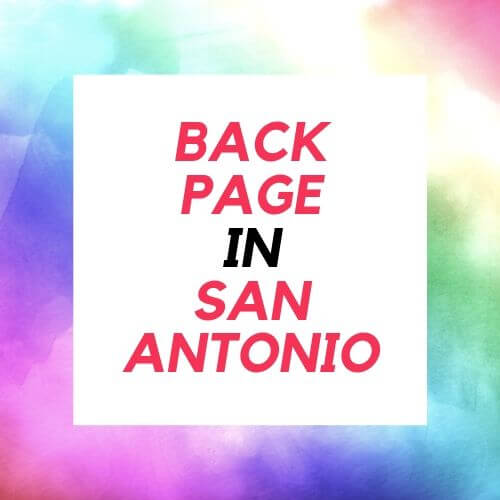 Back page in San Antonio is no longer operating, well to be exact the whole backpage website was shut down by FBI. So this is the reason why I have researched and created this article, where I am presenting you the best possible alternatives that you can use for free in the year of 2019