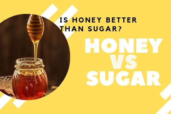 Is honey better than sugar? That is the text on this image next to the photo of honey. If you genuinely want to find out the truth about this matter, keep reading this blog post.