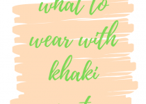 This 600 by 600 png image is a featured image for this article. The text on the image is the same as the name of the article. The text on the picture is what to wear with khaki pants. It is in light green color with brown almost khaki background and underneath that is a bright white color.