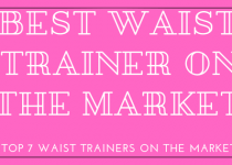 The best waist trainer that is currently on the market? You can read our article and find out which one you should choose. The full buying guide has 2500 words; you should be able to read it within ten minutes and know which one is the perfect one for you and your waist.