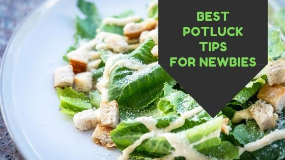 with our easy potluck ideas for newbies, you will be rockstar of your next gathering