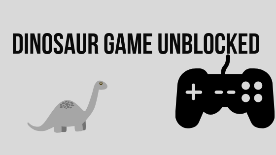 DINOSAUR GAME UNBLOCKED is defnetly my favorite 2d game, this is why I had to introduce you to this awesome game, try it yourself