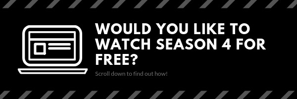 Would you like to watch the last kingdom season four for free? if yes, keep reading the article and I wil show you how one can do that compeltely for free and most importantly legally.