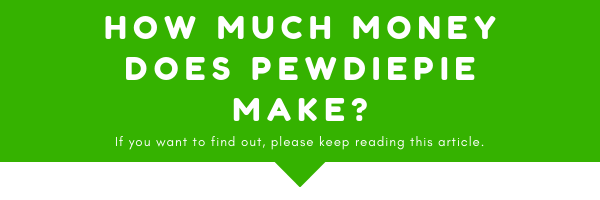 If your search was how much money does pwediepie make, you have alnded on the right page. If you continue reading this article below this image, you will find out what his real earnings on the internet are.
