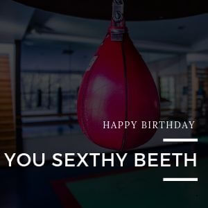 Mike Tyson memes never get old, like this one: Happy Birthday you sexthy beeth, who else could said this other than the golden Mike