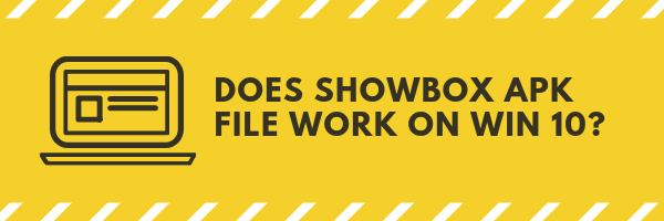 Most people are not awere, but you can install showbox apk file on windwos 10. If you ahve premium antivirus program, it is probably the safest way to get this application.