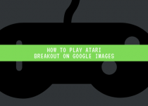 Do you want to play atari breakout on google images? Read this article, where I am going to teach you how to do that.