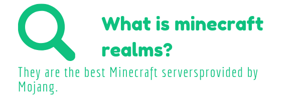 You might be wondering what is minecraft realms? They are the best minecraft servers provided by Mojang.