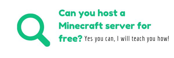Can you host a Minecraft server for free? Yes you can, I will teach you how!