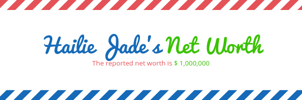 Hailie Jade Net Worth is reported at $ 1,000,000 whihc if you ask me is an crazy acheivment for a 23 year old.