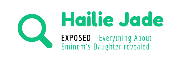 Hailie Jade EXPOSED, everrything about Eminem'S daughter is revealed in this article