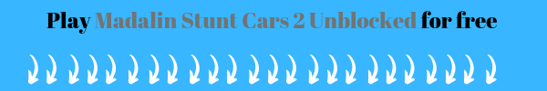 Play Madalin Stunt Cars 2 unblocked at our site for free, right below this image should be the game itself and loading. If it does not load properly, you probably do not have Unity 3D on your computer.