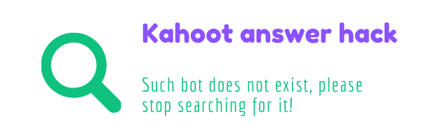 Kahoot answer hack is not real, I explain more about this with in the article. Please stop searching for such but, because it is waste of your time.